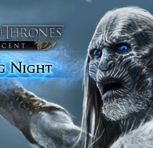 Game of Thrones Games of thrones ascent long night